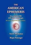 The American Ephemeris for the 21st Century