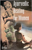 Ayurvedic Healing for Women