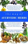 The Way of Ayurvedic Herbs