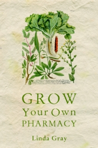 Grow Your Own Pharmacy