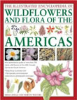 The Illustrated Encyclopedia of Wild Flowers and Flora of the Americas: