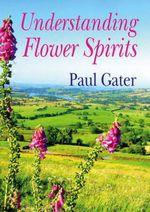 Understanding Flower Spirits