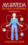 Ayurveda: The Science of Self Healing