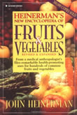Heinerman New Encyclopedia of Fruits and Vegetables